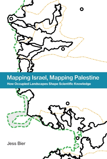 Cover of the book Mapping Israel, Mapping Palestine